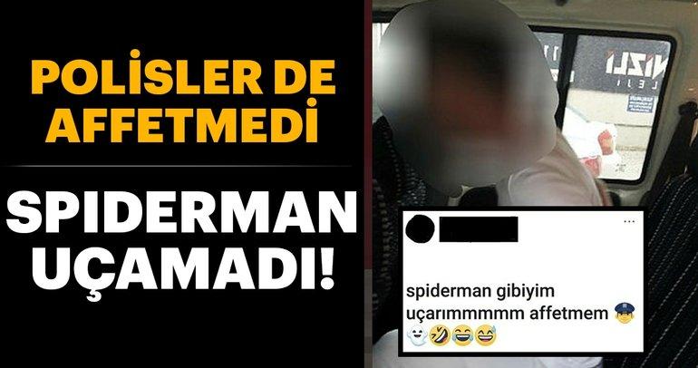 Son Dakika Haber: 'Spiderman' lakaplı şahıs polisten daha fazla kaçamadı