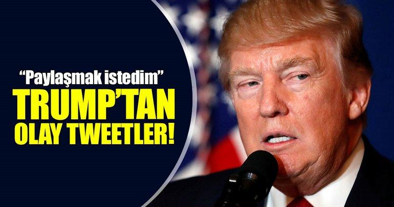 Trump'tan olay tweetler!