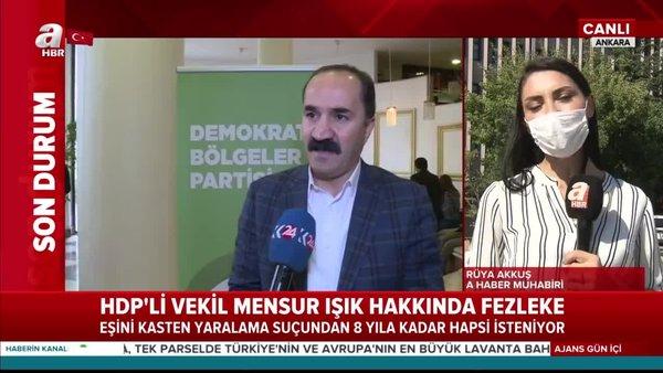 Son Dakika Haberi: HDP'li vekil Mensur Işık'a eşini yaralama suçundan 8 yıla kadar hapis | Video