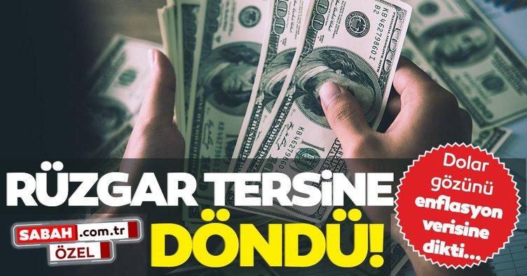 SON DAKİKA: Dolar için rüzgar tersine döndü: Dolar kuru gözünü enflasyon verisine dikti!