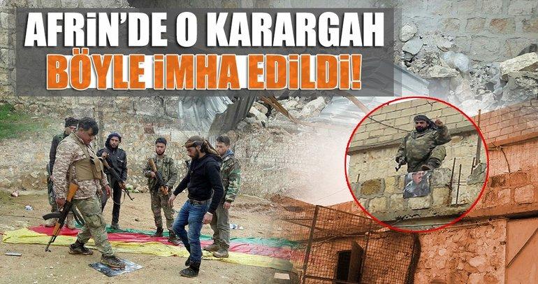 Afrin'de sözde karargahlar imha ediliyor