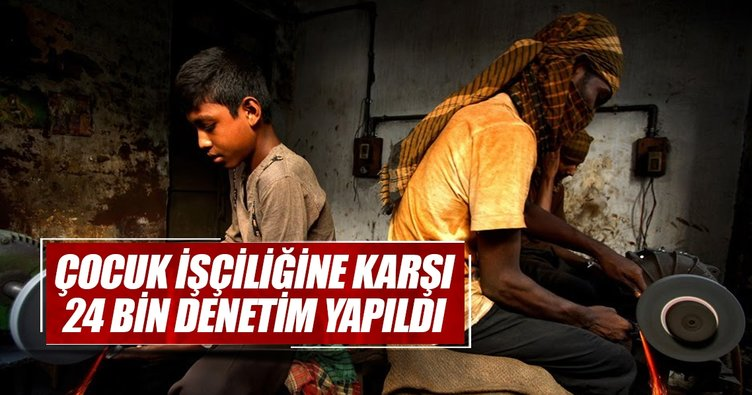 Çocuk işçiliğine karşı 24 bin denetim yapıldı
