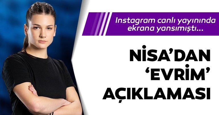 Survivor Nisadan çok konuşulacak Evrim açıklaması! Nisa, Instagram Survivor canlı yayını izleyenleri şoke etmişti... Nisa bugün yok mu?