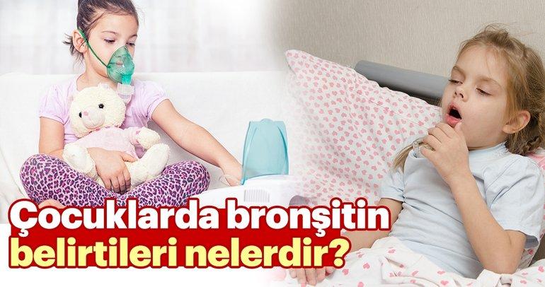 Çocuklarda bronşitin belirtileri nelerdir?
