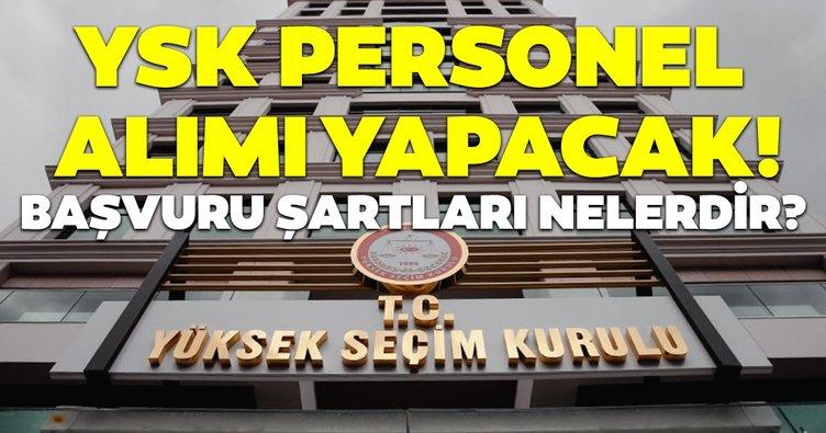 Yüksek Seçim Kurulu 255 personel alacak! Başvuru şartları belli oldu mu?