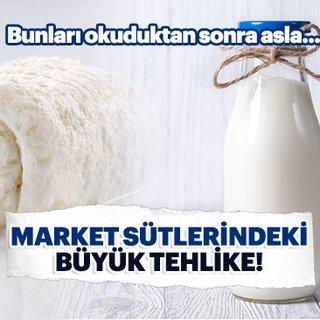 Market sütlerindeki büyük tehlike!