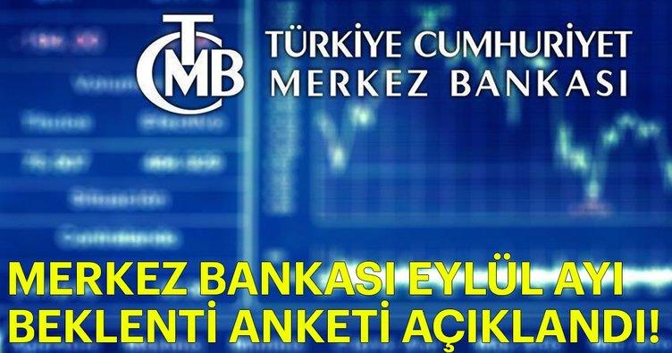 Merkez Bankası eylül ayı beklenti anketi açıklandı