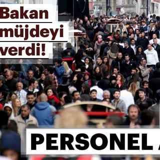 Bakan Fakıbaba açıkladı!  10 bin 551 personel alınacak