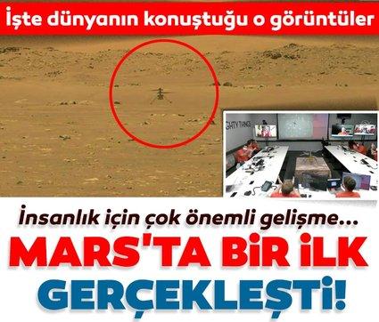 Son dakika haberi | Mars'ta ilk helikopter uçuşu gerçekleşti: NASA'dan beklenen haber geldi...