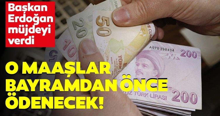 Son dakika haberi: Başkan Erdoğan'dan memurlara müjde! Memur maaşları bayram öncesi ödenecek!