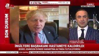 Boris Johnsonhastaneye kaldırıldı! | Video