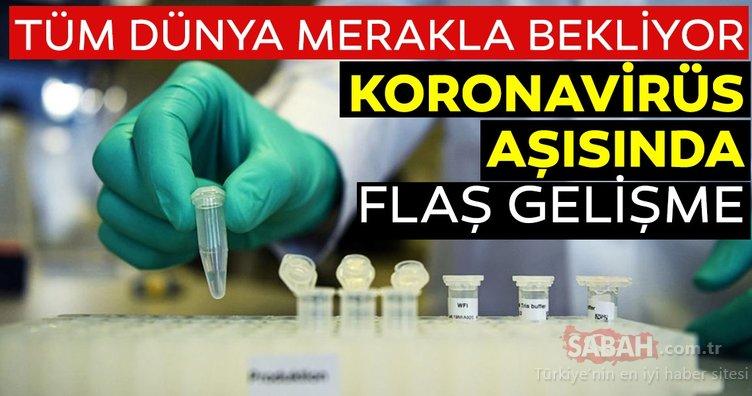Tüm dünya 'koronavirüs aşısı bulundu mu? sorusuna cevap arıyor! Koronavirüs aşısında son dakika gelişmesi