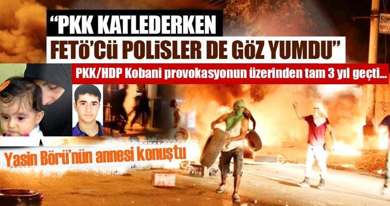 Yasin Börü'nün annesi konuştu: Katilleri PKK ve FETÖ