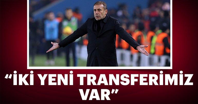 Abdullah Avcı: İki yeni transferimiz var