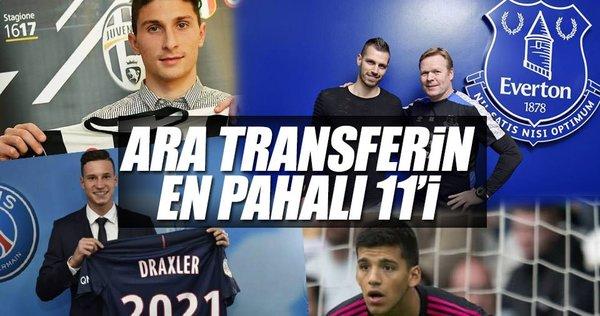 Ara transfer döneminin en pahalı 11'i