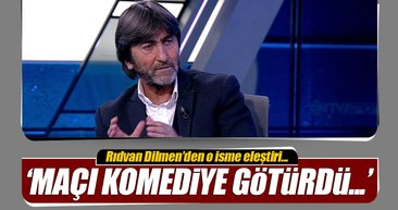 Rıdvan Dilmen'den Fırat Aydınus'a eleştiri: Maçı komediye çevirdi