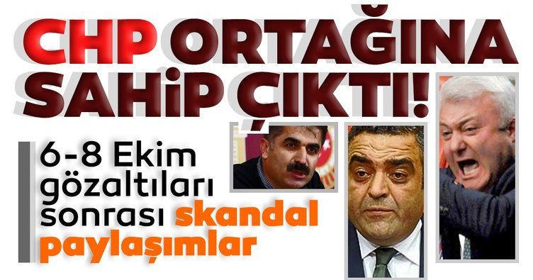 Son dakika: CHP ortağına sahip çıktı! 6-8 Ekim gözaltıları için skandal paylaşımlar...