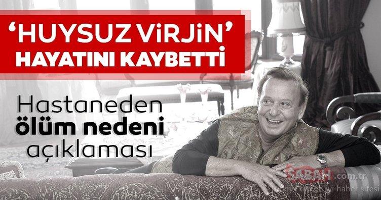 SON DAKİKA: 'Huysuz Virjin' olarak tanınan Seyfi Dursunoğlu hayatını kaybetti! Huysuz Virjin Seyfi Dursunoğlu'nun ölüm nedeni hakkında hastaneden açıklama