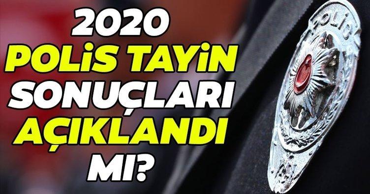Son Dakika Haberi: Polis tayinleri 2020 açıklandı mı? EGM ile 2020 polis atama sonuçları sorgula...