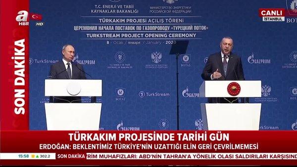 TürkAkım açılış töreninde Başkan Erdoğan'dan önemli açıklamalar