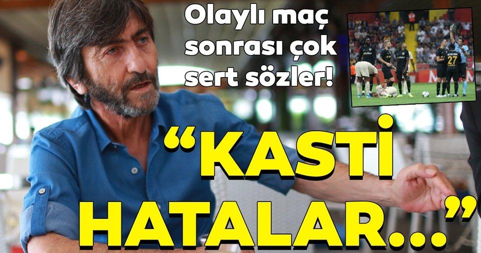Rıdvan Dilmen'den Kayserispor - Galatasaray maçı için çok sert sözler