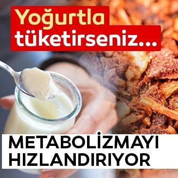 Yoğurtla tüketirseniz metabolizmayı hızlandırıyor