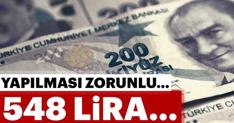 Dikkat yapılması zorunlu... 584 lira!