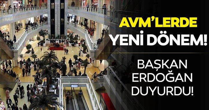 Son dakika! Başkan Erdoğan duyurdu: Alışveriş merkezlerinde yeni dönem