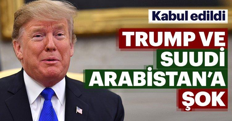 Trump ve Suudi Arabistan'a şok