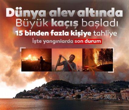 Dünya yangınlarında son durum! Binlerce noktada devam ediyor…