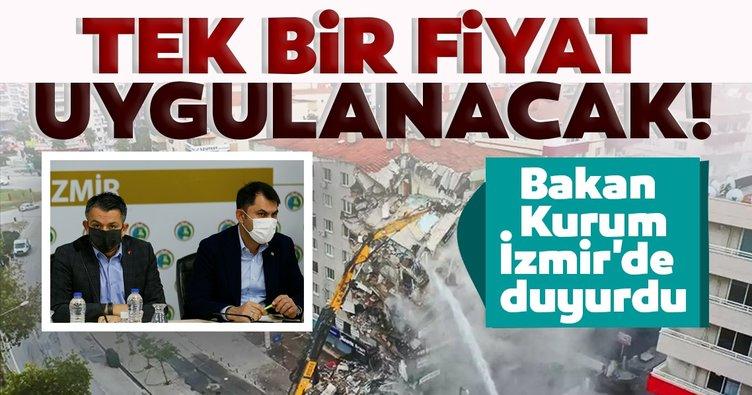 Deprem sonrası son dakika haberi! Bakan Kurum İzmir'de duyurdu: Tek bir fiyat uygulanacak