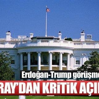 Beyaz Saray'dan Trump- Erdoğan görüşmesiyle ilgili açıklama