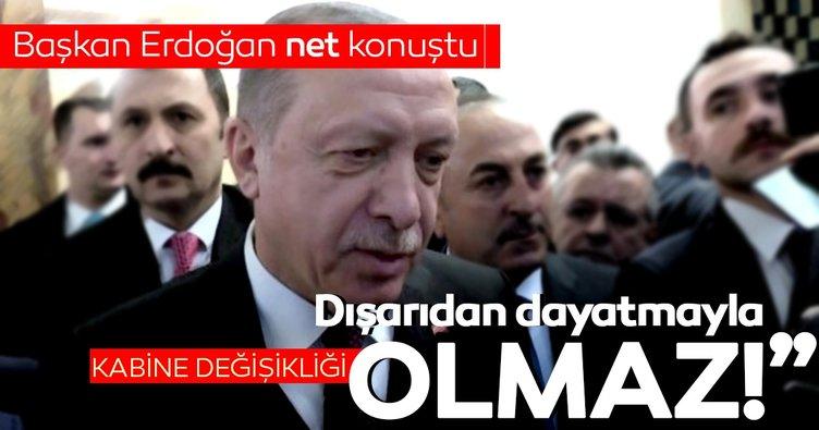 Son dakika: Başkan Erdoğan'dan 'kabine değişikliği' açıklaması