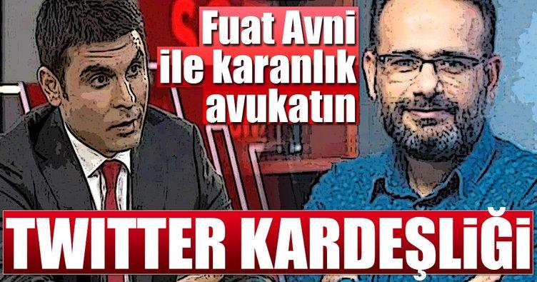 Fuat Avni ile karanlık avukatın Twitter kardeşliği