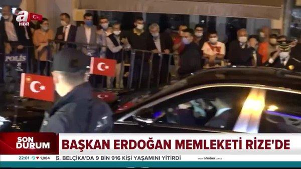 Son dakika! Başkan Erdoğan, memleketi Rize Güneysu'da. İşte ilk görüntüler   Video