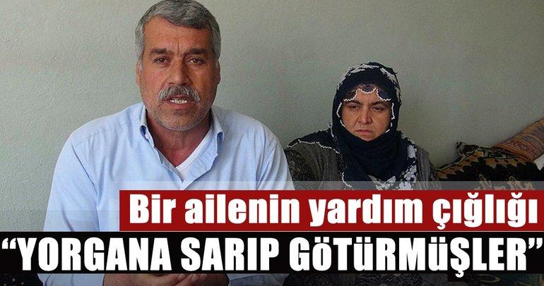 Son dakika: Mardin'de yorgana sarılıp kaçırılan 16 yaşındaki kızın ailesinin yardım çığlığı