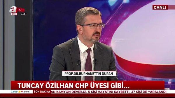 Tuncay Özilhan'ın açıklamaları ne anlama geliyor?