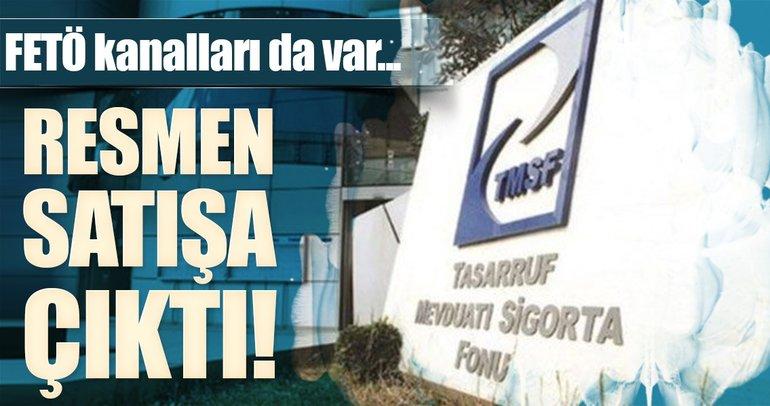 TMSF o varlıkları satışa çıkardı!