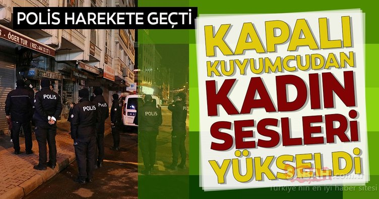 Kayseri'de kepengi inik sarraftan gelen kadın sesleri polisi harekete geçirdi