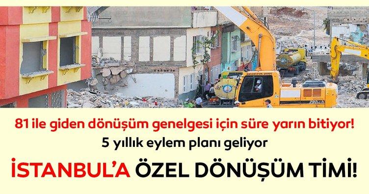 İstanbul'a özel dönüşüm timi