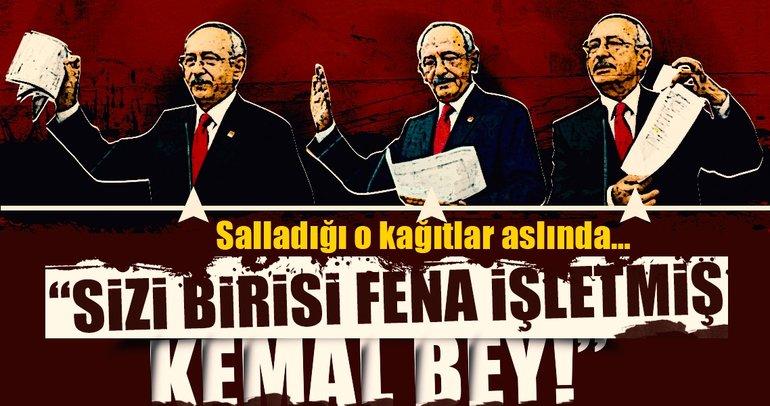 """""""Sizi birisi fena işletmiş Kemal Bey!"""""""