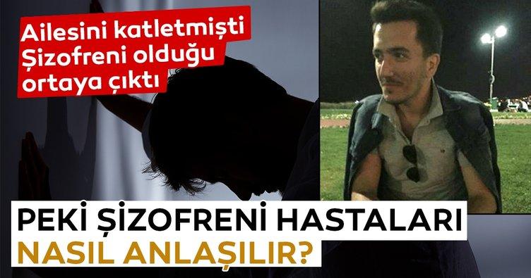 Ailesini siyanür ile katleden şizofren Mahmut Can Alkan'ın hastalığı neden tespit edilemedi? Şizofreni hastaları nasıl anlaşılır?