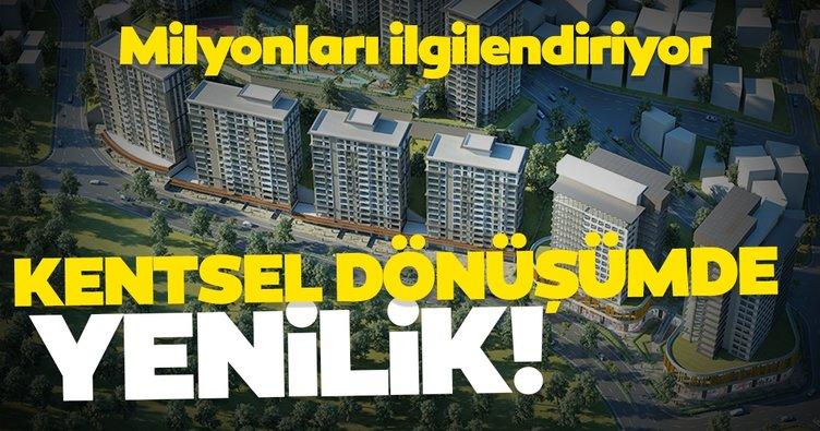 Son dakika haberi: Milyonları ilgilendiriyor! Kentsel dönüşümde yenilik...