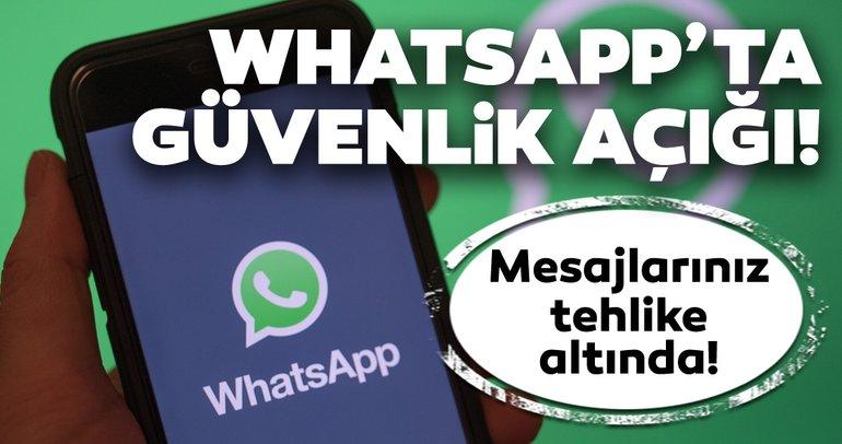 WhatsApp'ta büyük tehlike! WhatsApp mesajlarınızı başkası okuyabilir!