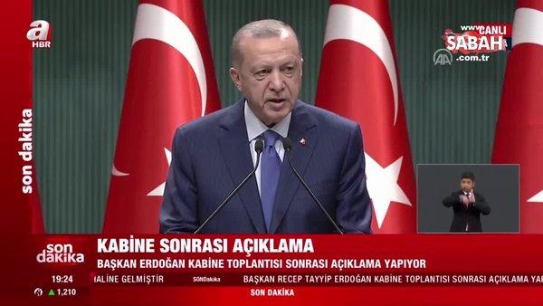 Başkan Erdoğan'dan kritik Kabine Toplantısı'nın ardından önemli açıklamalar | Video