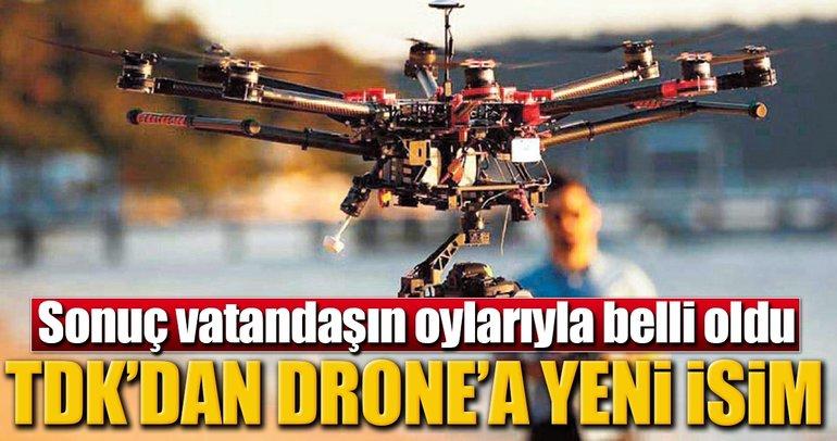 Drone değil uçangöz
