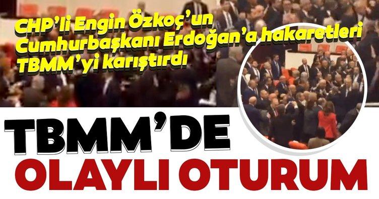 SON DAKİKA HABER: CHP'li Engin Özkoç'un Cumhurbaşkanı Erdoğan'a hakaretleri TBMM'yi karıştırdı! Meclis'te CHP provokasyonu