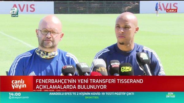 Marcel Tisserand: Türkiye'ye gelmeden önce N'Sakala ile görüştüm