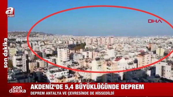 SON DAKİKA! Antalya'da 5,2 büyüklüğünde deprem! Antalya'dan deprem sonrası ilk görüntüler... | Video
