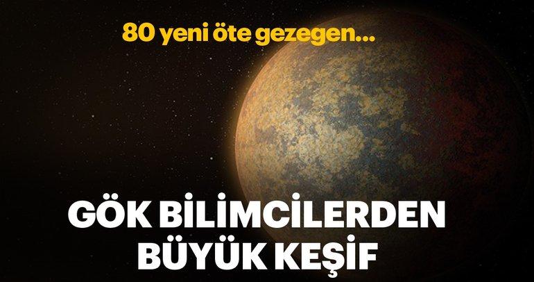 80 yeni öte gezegen keşfedildi